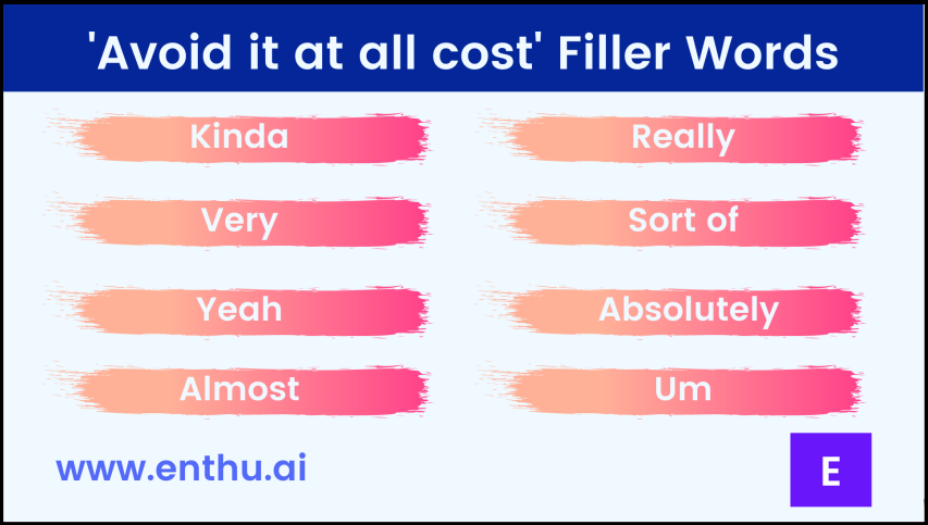 'Avoid it at all cost' Filler Words
